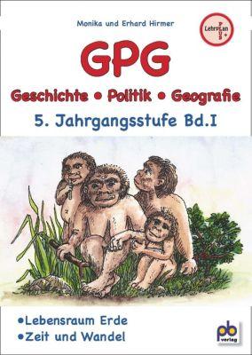 GPG (Geschichte/Politik/Geografie), 5. Jahrgangsstufe, Monika Hirmer