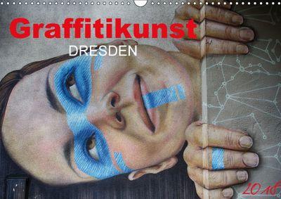 Graffitkunst Dresden (Wandkalender 2018 DIN A3 quer), Dirk Meutzner