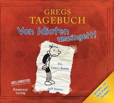 Gregs Tagebuch Band 1: Von Idioten umzingelt!, CD, Jeff Kinney