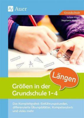 Größen in der Grundschule 1-4, Längen, Juliane Kögel, Stephanie Wunder