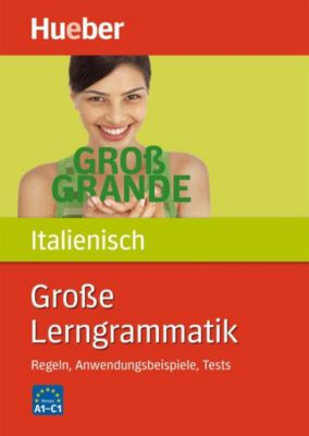 Grosse Lerngrammatik Italienisch