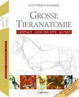 Große Tieranatomie, Gottfried Bammes