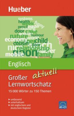 Grosser Lernwortschatz Englisch aktuell, Hans G. Hoffmann, Marion Hoffmann