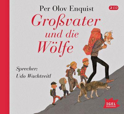 Großvater und die Wölfe, 2 Audio-CDs, Per Olov Enquist