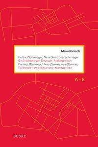 Großwörterbuch Deutsch-Makedonisch, 4 Bde., Roland Schmieger, Nina Dimitrova-Schmieger
