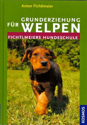 Grunderziehung für Welpen, Anton Fichtlmeier