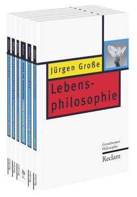 Grundwissen Philosophie, 6 Bände, Jürgen Große, Sven Walter, Gunzelin Schmid Noerr, Madalina Diaconu, Detlef Horster, Georg Toepfer