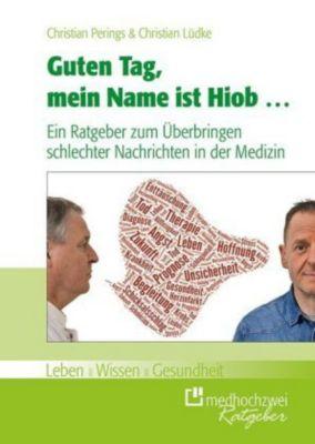 Guten Tag, mein Name ist Hiob ..., Christian Perings, Christian Lüdke