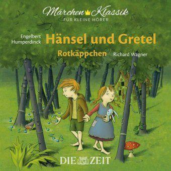 Hänsel und Gretel und Rotkäppchen, 1 Audio-CD, Jacob Grimm, Wilhelm Grimm