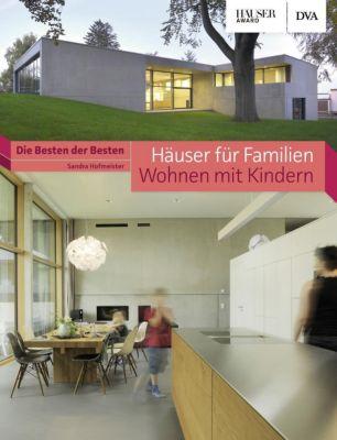 Häuser für Familien - Wohnen mit Kindern, Sandra Hofmeister