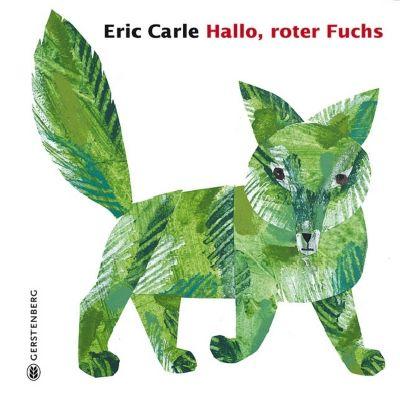 Hallo, roter Fuchs, Eric Carle