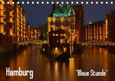 Hamburg Blaue Stunde (Tischkalender 2018 DIN A5 quer), Thomas Paragnik