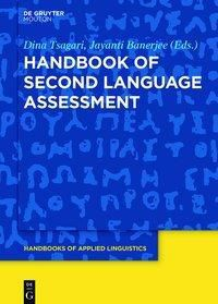 Handbook of Second Language Assessment