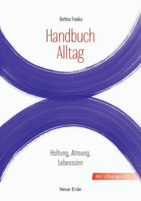 Handbuch Alltag, mit Übungs-CD, Bettina Franke