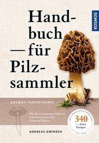 Handbuch für Pilzsammler, Andreas Gminder