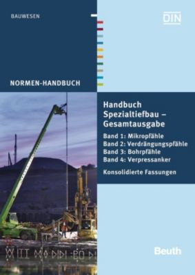 Handbuch Spezialtiefbau, 4 Bde., Britta Grotewold