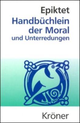 Handbüchlein der Moral und Unterredungen, Epiktet