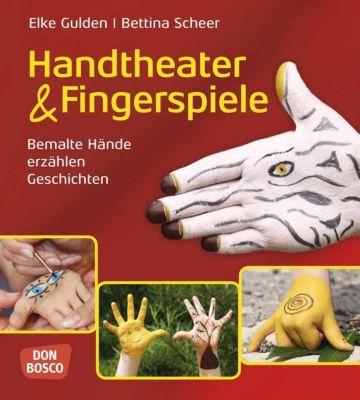 Handtheater & Fingerspiele, Elke Gulden, Bettina Scheer