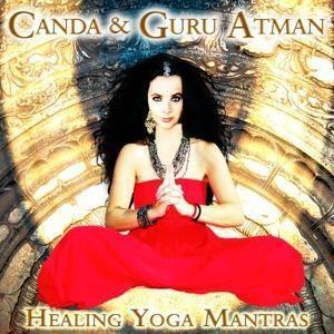 Healing Yoga Mantras, Canda, Guru Atman