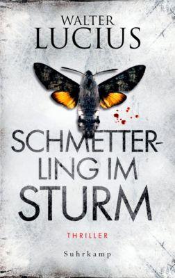 Heartland Trilogie Band 1: Schmetterling im Sturm, Walter Lucius