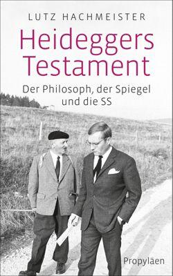 Heideggers Testament, Lutz Hachmeister