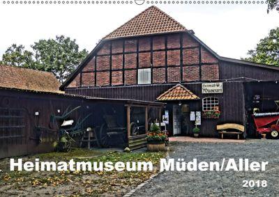 Heimatmuseum Müden/Aller 2018 (Wandkalender 2018 DIN A2 quer), Ralf Eichenberg