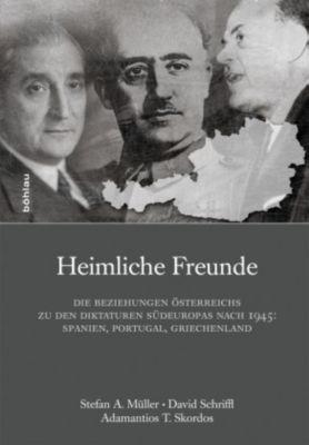 Heimliche Freunde, Stefan Müller, David Schriffl, Adamantios Skordos