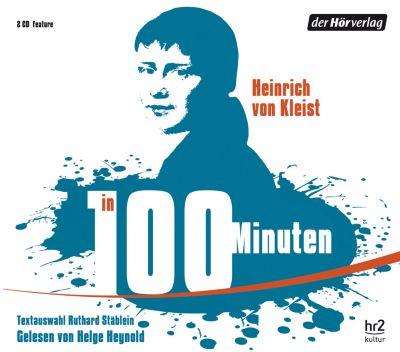 Heinrich von Kleist in 100 Minuten, 2 Audio-CDs, Heinrich von Kleist