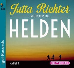 Helden, 2 Audio-CDs, Jutta Richter