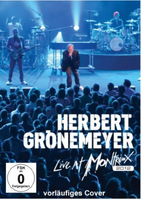 Herbert Grönemeyer - Live At Montreux 2012, DVD, Herbert Grönemeyer