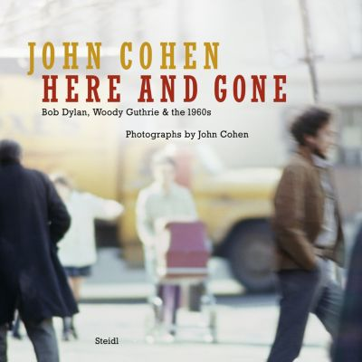 Here and Gone, John Cohen