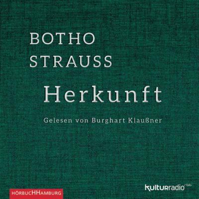 Herkunft, 3 Audio-CDs, Botho Strauß