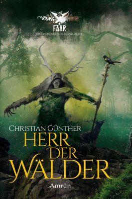 Herr der Wälder, Christian Günther