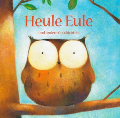 Heule Eule und andere Geschichten, CD
