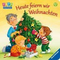 Heute feiern wir Weihnachten, Daniela Prusse
