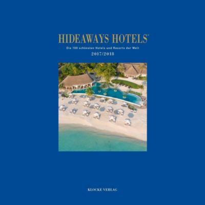 Hideaways Hotels 2017 / 2018, Sabine Herder, Gundula Luig-Runge, Gabriele Isringhausen, Bernd Teichgräber