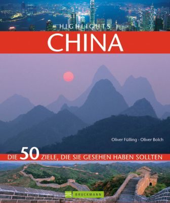 Highlights China, Oliver Fülling, Oliver Bolch