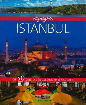 Highlights Istanbul, Franz M. Frei, Klio Verigou