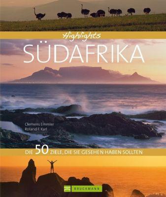 Highlights Südafrika, Clemens Emmler, Roland F. Karl
