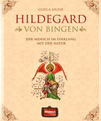 Hildegard von Bingen, Gisela Muhr