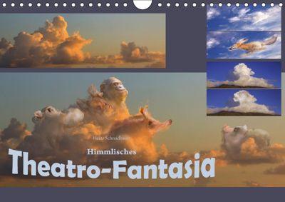 Himmlisches Theatro-Fantasia (Wandkalender 2018 DIN A4 quer) Dieser erfolgreiche Kalender wurde dieses Jahr mit gleichen, Heinz Schmidbauer