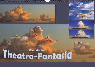 Himmlisches Theatro-Fantasia (Wandkalender 2018 DIN A3 quer) Dieser erfolgreiche Kalender wurde dieses Jahr mit gleichen, Heinz Schmidbauer