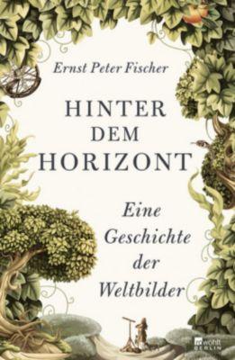 Hinter dem Horizont, Ernst Peter Fischer