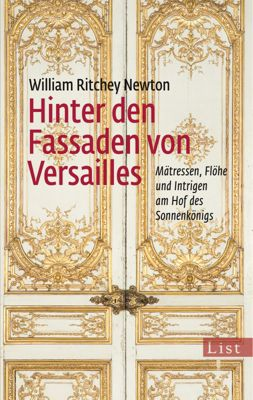 Hinter den Fassaden von Versailles, William Ritchey Newton