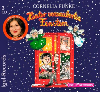 Hinter verzauberten Fenstern, 3 Audio-CDs, Cornelia Funke