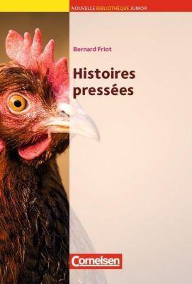 Histoires pressees, Bernard Friot