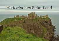 Historisches Schottland (Tischaufsteller DIN A5 quer), Andrea Potratz