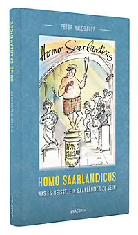Homo Saarlandicus. Was es heisst, ein Saarländer zu sein - Produktdetailbild 1