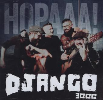 Hopaaa!, Django 3000