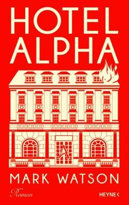 Hotel Alpha, Mark Watson